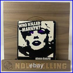 Glenn Danzig Who Killed Marilyn Vinyl 7 Original 1st Press Misfits Samhain