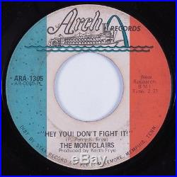 Northern Soul 45 MONTCLAIRS Hey You! Don't Fight It! ARCH HEAR