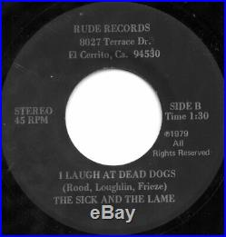 RARE! KBD PUNK Sick And The Lame ATE DAYS A WEEK I Laugh At Dead Dogs VG++ 1979