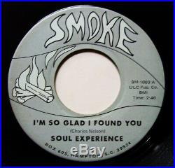 Sweet Soul 45 SOUL EXPERIENCE I'm So Glad I Found You SMOKE Hampton, S. C