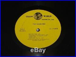 THE HAUNTED S/T Original 1967 Canadian Psych Garage Trans World TW-6701 RARE LP